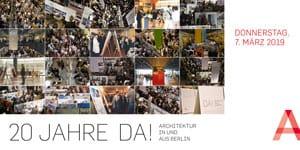 """Einladung zur Ausstellungseröffnung """"da! Architektur in und aus Berlin"""", Mar 07, 2019"""