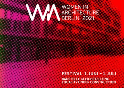 WIA | Women in Architecture Festival 2021 | feldfünf_Metropolenhaus