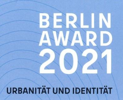 Gewinner Berlin Award 2021 – Urbanität und Identität
